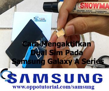 Cara Mengaktifkan Dual Sim Pada Samsung Galaxy A Series