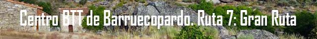 http://www.naturalezasobreruedas.com/2016/02/centro-btt-de-barruecopardo-ruta-7-gran.html