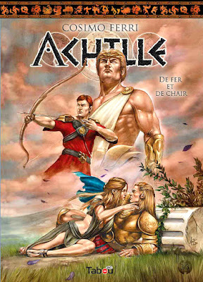 Achille tome 3 - De fer et de chair (éditions Tabou)