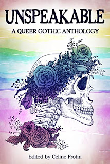 unspeakable a queer gothic anthology