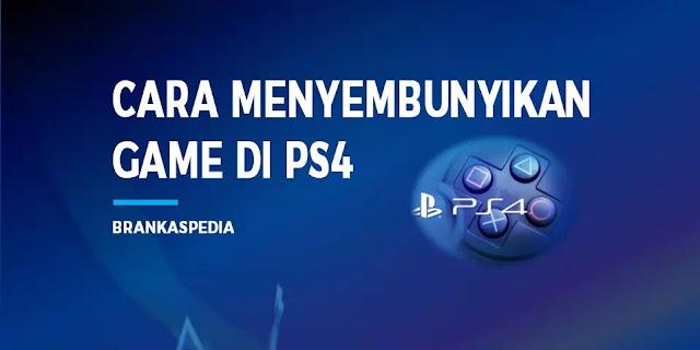 Cara menyembunyikan game di PS4