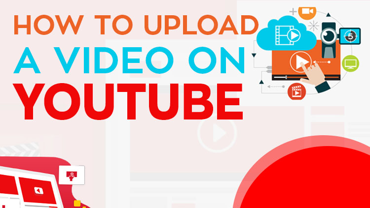 How To Upload Videos On Youtube 2020