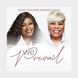 Sinach Ft. Maranda Curtis - We Prevail [Mp3 + Lyrics + Video]
