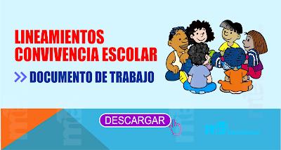 LINEAMIENTOS CONVIVENCIA ESCOLAR DOCUMENTO DE TRABAJO