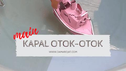 Main Kapal Otok-Otok