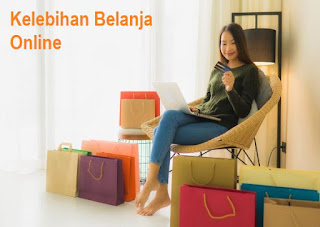 Kelebihan Belanja Online