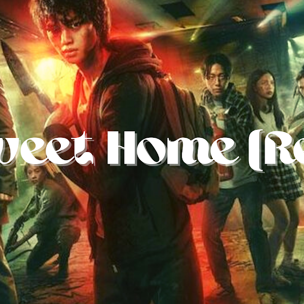 Sweet Home (Review)