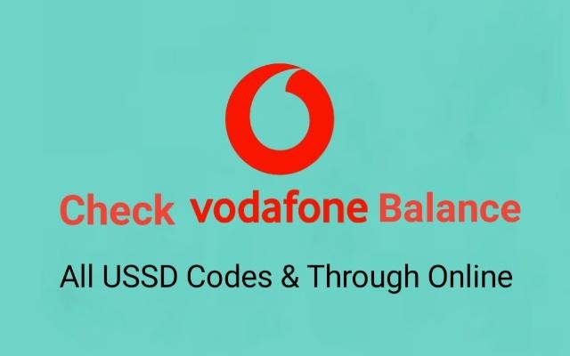 check Vodafone balance, Vodafone balance check number, Vodafone balance check codes