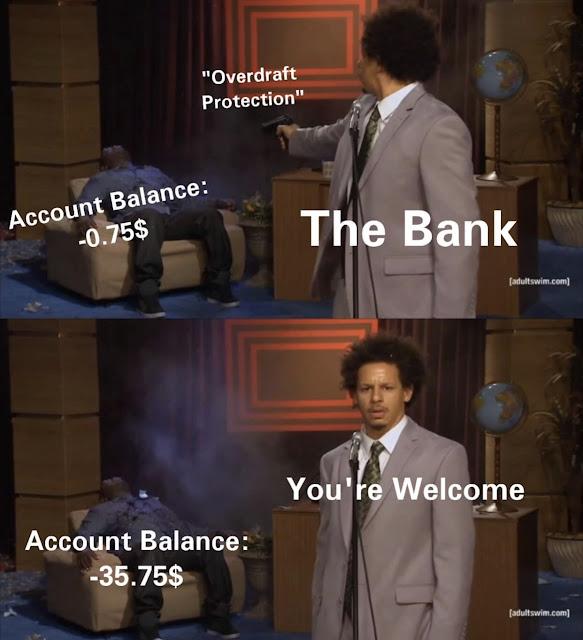 "pakistan memes - ""Overdraft Protection"" Account Balance 0.75$ The Bank adultswim.com You're Welcome Account Balance 35.75$ adultswim.com"