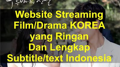 Website Streaming Film/Drama KOREA yang Ringan Dan Lengkap ...