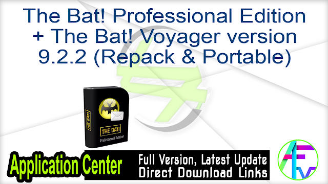 The Bat! Professional Edition + The Bat! Voyager version 9.2.2 (Repack & Portable)