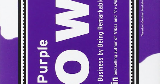 Review on the Purple Cow - Transforming your business by being remarkable by Seth Godin