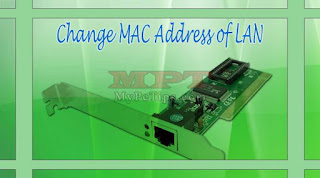 Change Mac or Physical Address of LAN / Network Adapter