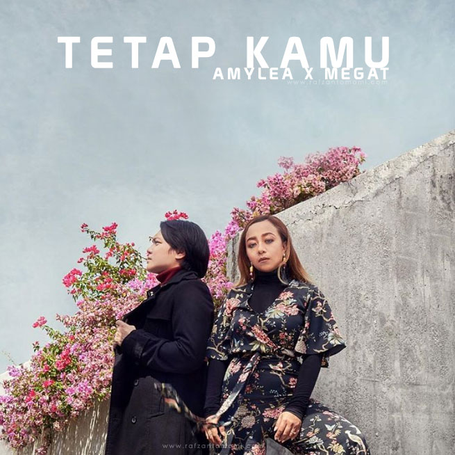 OST Nur 2 - Lirik Lagu Amylea x Megat - Tetap Kamu