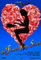 Watch La flor de mi secreto Online Free in HD