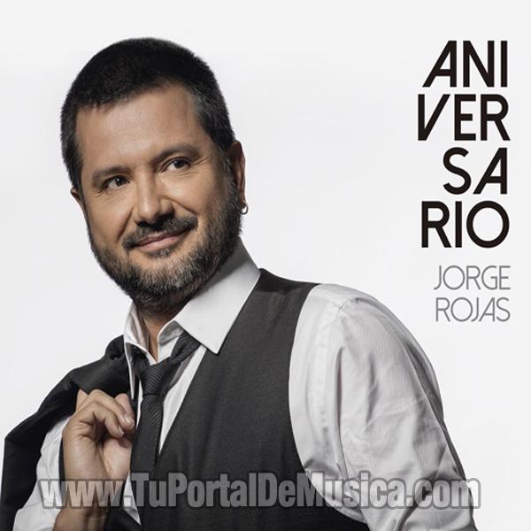 Jorge Rojas - Aniversario (2016)