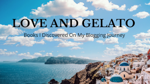 Love and Gelato // Books I Discovered On My Blogging Journey