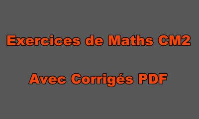 Exercices de Maths CM2 Avec Corrigés PDF