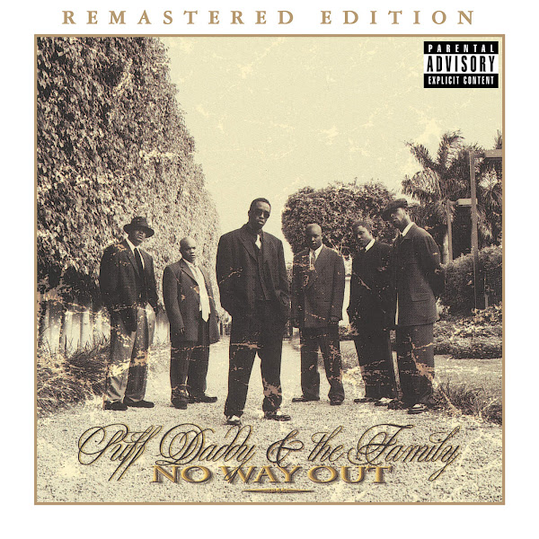Puff Daddy & The Family - No Way Out (Remastered Edition) Cover