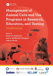 Management of Animal Care and Use Programs in Research, Education, and Testing 2nd Edition