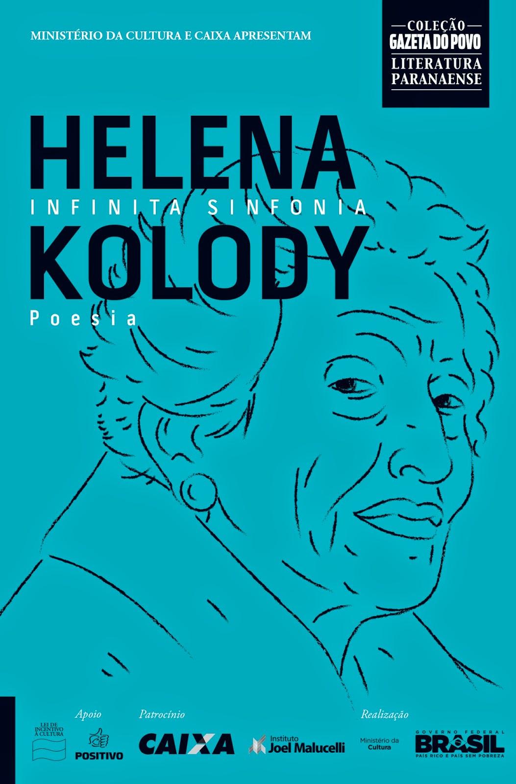 """288bded582 A distribuição desta 1a Coleção Gazeta do Povo – Literatura Paranaense  finaliza com o título """"Infinita sinfonia"""", de Helena Kolody, no dia 12 de  Dezembro."""