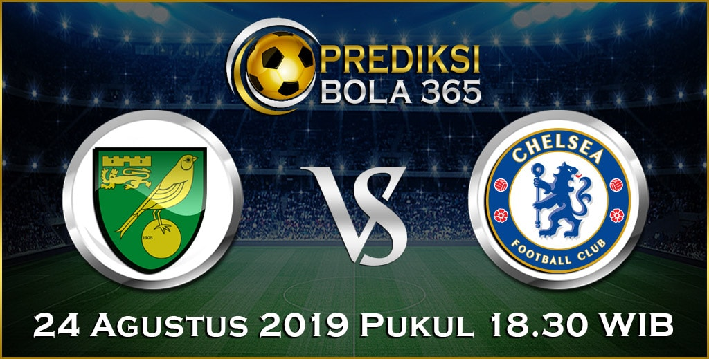 Prediksi Skor Bola Norwich vs Chelsea 24 Agustus 2019