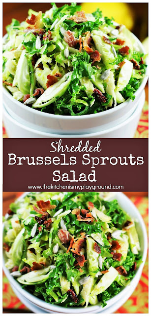 Shredded Brussels Sprouts Salad ~ Fresh Brussels sprouts & kale dressed with a delicious maple vinaigrette. One surprisingly fabulous salad, indeed!  www.thekitchenismyplayground.com