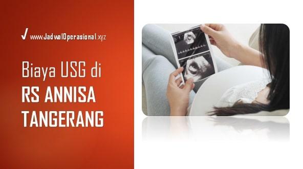 Biaya USG RS Annisa Tangerang