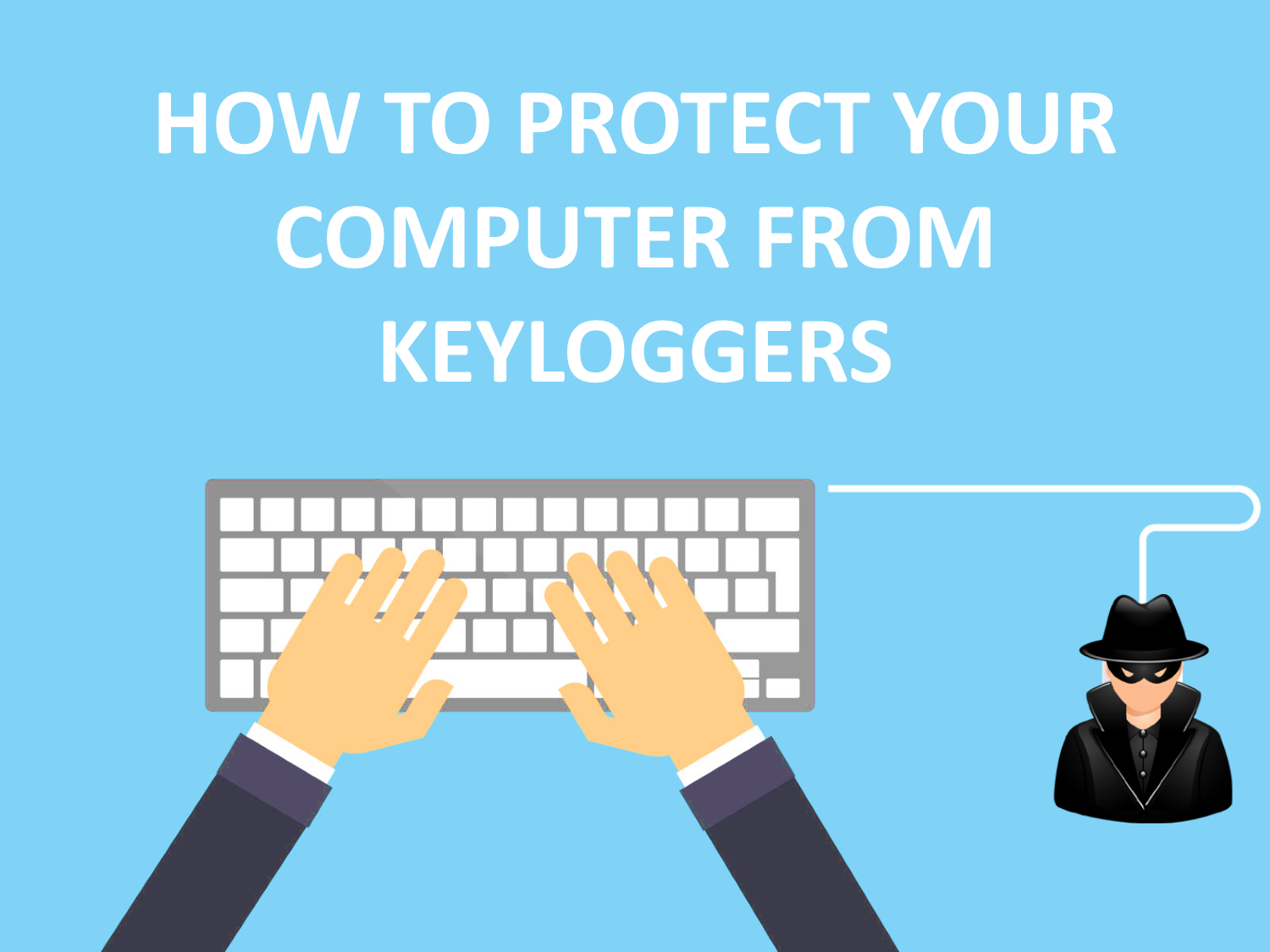 Hackers Can Crack Your Accounts Using Keyloggers - Tech Quark