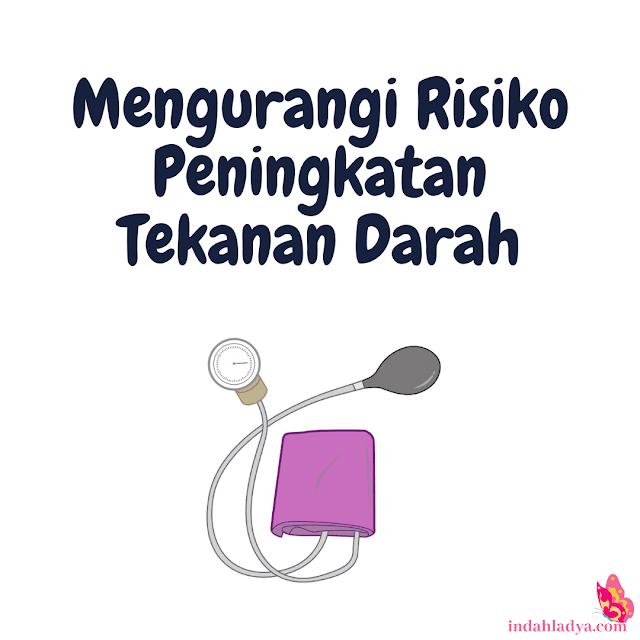 Mengurangi Risiko Peningkatan Tekanan Darah