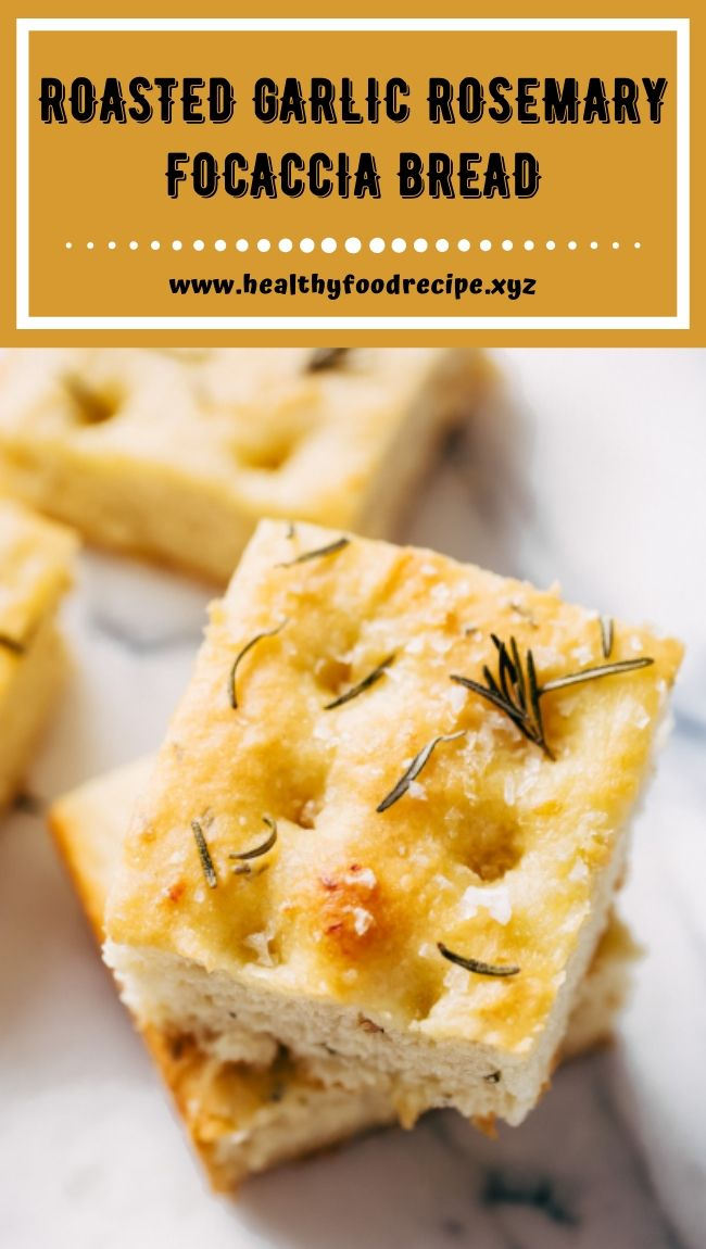 ROASTED GARLIC ROSEMARY FOCACCIA BREAD