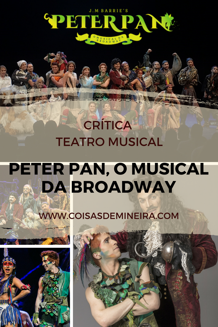 { #CRÍTICA } TEATRO MUSICAL | PETER PAN, O MUSICAL DA BROADWAY