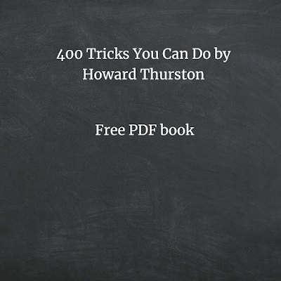 400 Tricks You Can Do by Howard Thurston  pdf