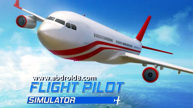 تحميل لعبة الطائرات Flight Pilot Simulator 3D مهكرة للاندرويد آخر اصدار برابط مباشر