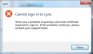 Lync Login Error - There was a Problem Acquiring a Personal Certificate Required to Sign in