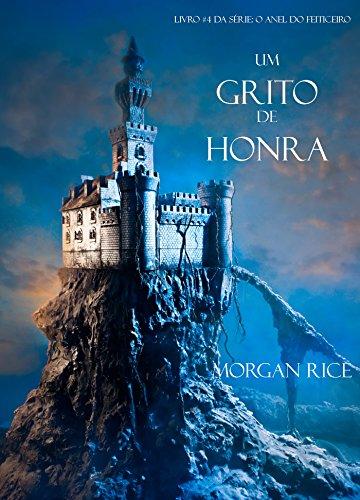 Um Grito De Honra Morgan Rice
