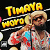 DOWNLOAD: Timaya - Woyo (Audio + Video)