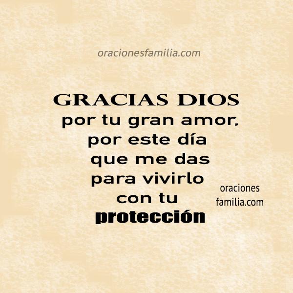 imagen para dar gracias a Dios  frases cristianas agradecimiento por el nuevo dia proteccion de Dios