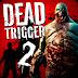 Download DEAD TRIGGER 2 v1.5.0 Mod Apk Torrent