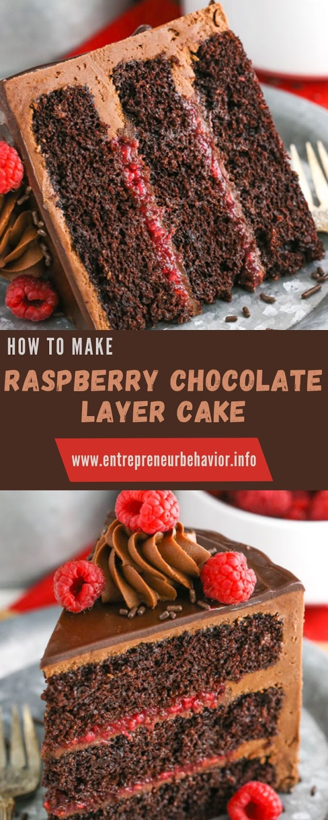 HOW TO MAKE RASPBERRY CHOCOLATE LAYER CAKE