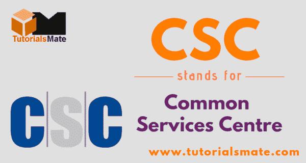 CSC Full Form