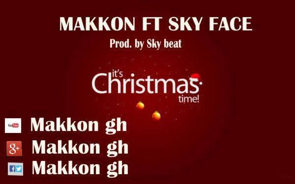 makkon_chrismas time_ft sky face _prod.by_sky_beat[[www.oilcitymusic.com]]