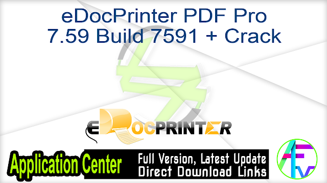 eDocPrinter PDF Pro 7.59 Build 7591 + Crack