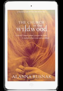 The Church in the Wildwood ebook by Alanna Rusnak