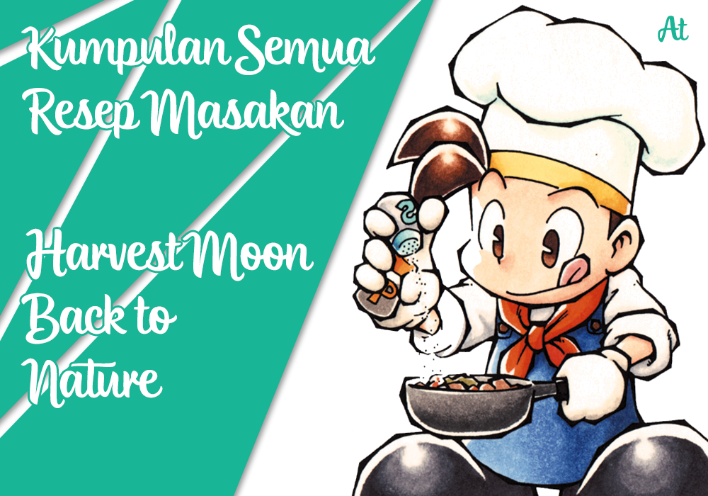 Resep Masakan Game Harvest Moon Back to Nature