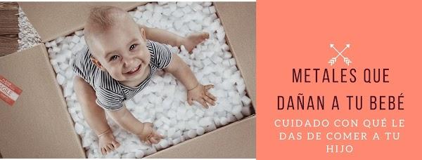 ▷ Metales pesados que tu bebé podría estar consumiendo y afectando su cerebro