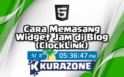 Cara Memasang Widget Jam di Blog (ClockLink)
