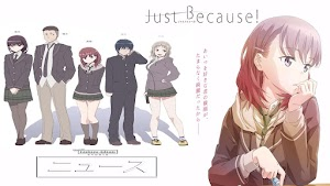 Just Because (Episode 01 - 12) Batch Subtitle Indonesia