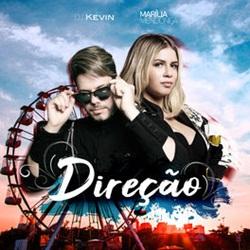 Direção - DJ Kevin e Marília Mendonça
