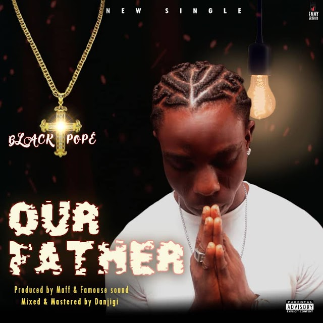 [MUSIC] Black Pope - Our Father